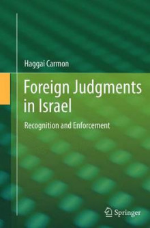 Foreign Judgments in Israel av Haggai Carmon (Heftet)