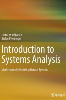 Introduction to Systems Analysis av Dieter M. Imboden (Heftet)