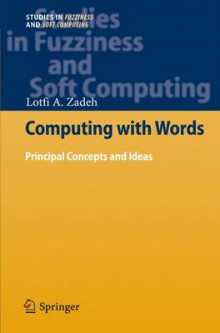 Computing with Words av Lotfi A. Zadeh (Heftet)