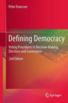 Defining Democracy av Peter Emerson (Heftet)