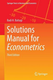 Solutions Manual for Econometrics 2014 av Badi H. Baltagi (Heftet)