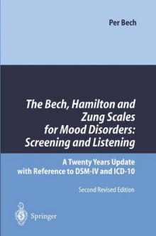 The Bech, Hamilton and Zung Scales for Mood Disorders: Screening and Listening av Per Bech (Heftet)