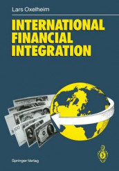International Financial Integration av Lars Oxelheim (Heftet)