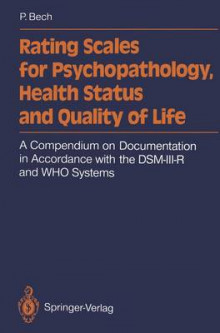 Rating Scales for Psychopathology, Health Status and Quality of Life av Per Bech (Heftet)