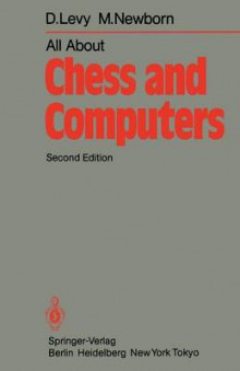 All About Chess and Computers av D. Levy og Monty Newborn (Heftet)