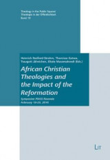 Omslag - African Christian Theologies and the Impact of the Reformation