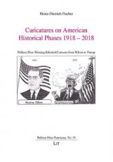 Omslag - Caricatures on American Historical Phases 1918-2018