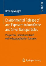 Omslag - Environmental Release of and Exposure to Iron Oxide and Silver Nanoparticles