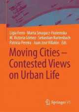 Omslag - Moving Cities - Contested Views on Urban Life