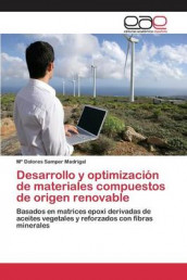 Desarrollo y Optimizacion de Materiales Compuestos de Origen Renovable av Samper Madrigal Ma Dolores (Heftet)