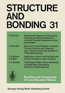 Bonding and Compounds of Less Abundant Metals av R. Ferreira, C. Bonnelle, V. Gutmann, H Mayer og Jeremy K. Burdett (Heftet)