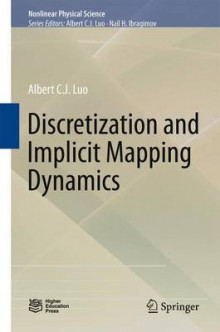 Discretization and Implicit Mapping Dynamics 2015 av Albert Luo (Innbundet)