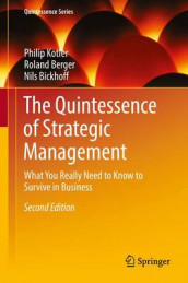 The Quintessence of Strategic Management 2016 av Roland Berger, Nils Bickhoff og Philip Kotler (Innbundet)