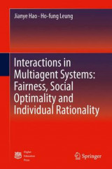 Omslag - Interactions in Multiagent Systems: Fairness, Social Optimality and Individual Rationality 2016