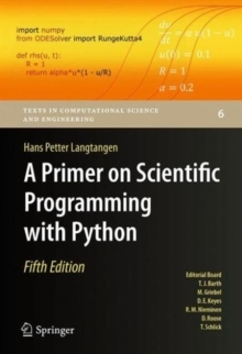 A Primer on Scientific Programming with Python av Hans Petter Langtangen (Innbundet)