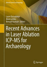 Omslag - Recent Advances in Laser Ablation ICP-MS for Archaeology 2016
