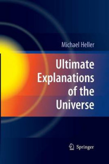 Ultimate Explanations of the Universe av Michael Heller (Heftet)