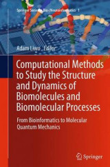Omslag - Computational Methods to Study the Structure and Dynamics of Biomolecules and Biomolecular Processes