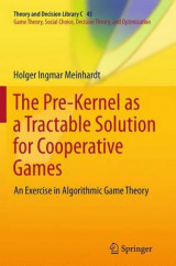 Omslag - The Pre-Kernel as a Tractable Solution for Cooperative Games