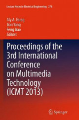 Omslag - Proceedings of the 3rd International Conference on Multimedia Technology (ICMT 2013)