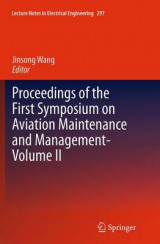 Omslag - Proceedings of the First Symposium on Aviation Maintenance and Management: Volume II