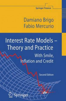 Interest Rate Models - Theory and Practice av Damiano Brigo og Fabio Mercurio (Heftet)