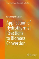 Omslag - Application of Hydrothermal Reactions to Biomass Conversion