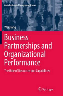 Business Partnerships and Organizational Performance av Wei Jiang (Heftet)