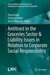 Omslag - Antitrust in the Groceries Sector & Liability Issues in Relation to Corporate Social Responsibility