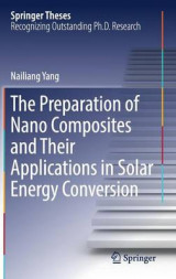 Omslag - The Preparation of Nano Composites and Their Applications in Solar Energy Conversion