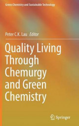Omslag - Quality Living Through Chemurgy and Green Chemistry 2017