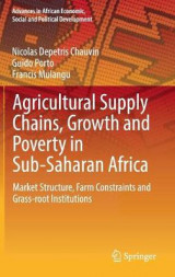 Omslag - Agricultural Supply Chains, Growth and Poverty in Sub-Saharan Africa 2017
