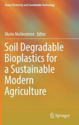 Omslag - Soil Degradable Bioplastics for a Sustainable Modern Agriculture