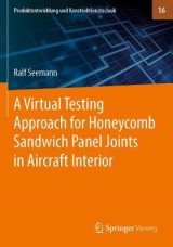 Omslag - A Virtual Testing Approach for Honeycomb Sandwich Panel Joints in Aircraft Interior