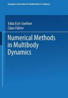 Numerical Methods in Multibody Dynamics av Claus Fuhrer (Heftet)