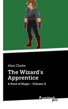 The Wizard's Apprentice: Volume II av Alan Clarke (Heftet)