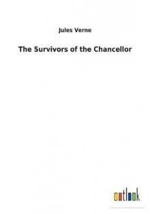 The Survivors of the Chancellor av Jules Verne (Heftet)