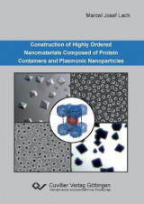 Omslag - Construction of Highly Ordered Nanomaterials Composed of Protein Containers and Plasmonic Nanoparticles