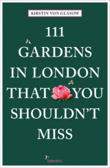 Omslag - 111 Gardens in London That You Shouldn't Miss