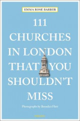 Omslag - 111 Churches in London That You Shouldn't Miss