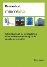 Omslag - Reliability of High-K / Metal Gate Field-Effect Transistors Considering Circuit Operational Constraints