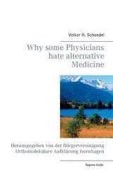 Omslag - Why Some Physicians Hate Alternative Medicine