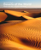 Deserts of the World av Anthony Ham og Susanne Mack (Innbundet)
