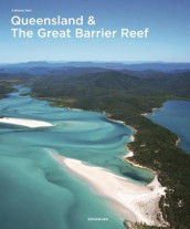 Queensland & the Great Barrier Reef av Anthony Ham (Innbundet)