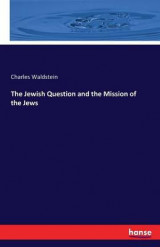 Omslag - The Jewish Question and the Mission of the Jews