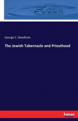 Omslag - The Jewish Tabernacle and Priesthood