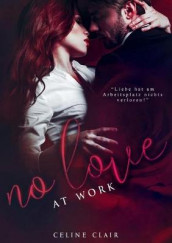 No love at work av Celine Clair (Heftet)