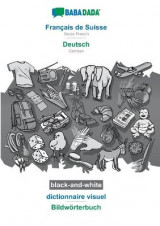 Omslag - BABADADA black-and-white, Francais de Suisse - Deutsch, dictionnaire visuel - Bildwoerterbuch