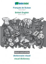 Omslag - BABADADA black-and-white, Francais de Suisse - British English, dictionnaire visuel - visual dictionary