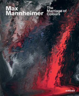 Omslag - Max Mannheimer: The Marriage of Colours